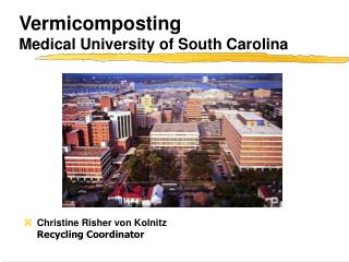 Vermicomposting Medical University of South Carolina