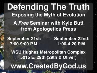 Defending The Truth Exposing the Myth of Evolution