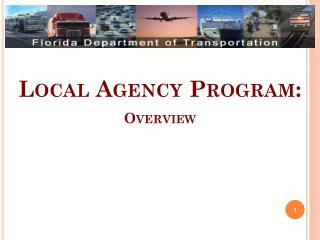 Local Agency Program: Overview