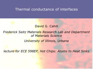 Thermal conductance of interfaces