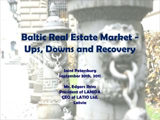 Baltic Real Estate Market - Ups, Downs and Recovery