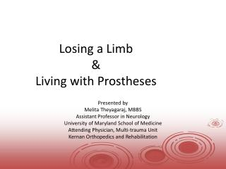 Losing a Limb & Living with Prostheses