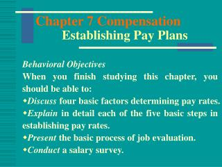 Chapter 7 Compensation  Establishing Pay Plans
