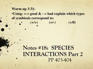 Notes #18:  SPECIES INTERACTIONS Part 2