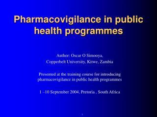 Pharmacovigilance in public health programmes