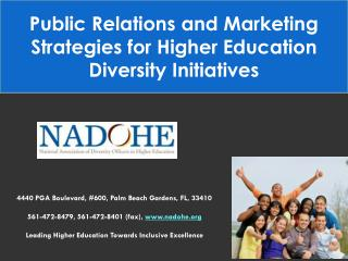 Public Relations and Marketing Strategies for Higher Education Diversity Initiatives