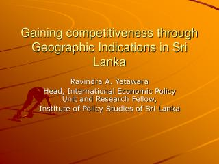 Gaining competitiveness through Geographic Indications in Sri Lanka