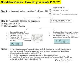 Step 1 :  Is the gas ideal or non-ideal?   (Page 192)