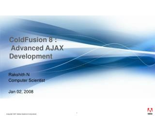 ColdFusion 8 :   Advanced AJAX Development
