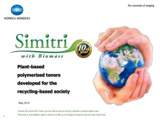 Plant-based  polymerised toners  developed for the  recycling-based society
