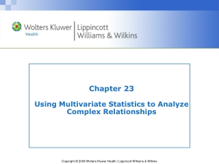 Chapter 23 Using Multivariate Statistics to Analyze Complex Relationships