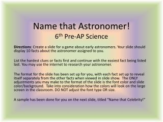 Name that Astronomer! 6 th Pre-AP Science