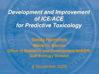 Development and Improvement of ICE/ACE  for Predictive Toxicology