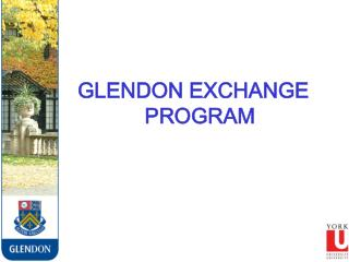 GLENDON EXCHANGE PROGRAM
