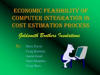 Economic Feasibility of Computer Integration in Cost Estimation Process