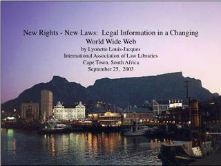 New Rights - New Laws:  Legal Information in a Changing World Wide Web by Lyonette Louis-Jacques International Associati