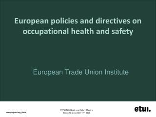 European policies and directives on occupational health and safety