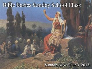 Bible Basics Sunday School Class