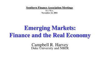 Emerging Markets:  Finance and the Real Economy