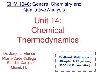Unit 14: Chemical Thermodynamics