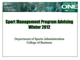 Sport Management Program Advising Winter 2012