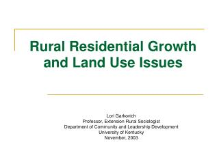 Rural Residential Growth and Land Use Issues