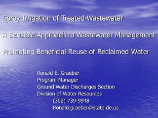 Ronald E. Graeber Program Manager Ground Water Discharges Section Division of Water Resources