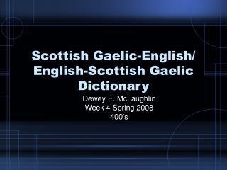 Scottish Gaelic-English/ English-Scottish Gaelic Dictionary