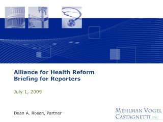 Alliance for Health Reform  Briefing for Reporters