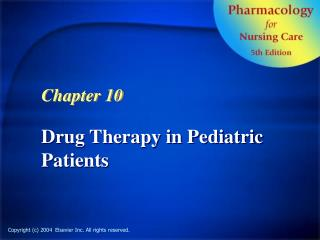 Drug Therapy in Pediatric Patients