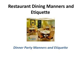 Restaurant Dining Manners and Etiquette