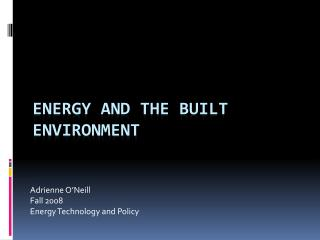 Energy and the Built Environment