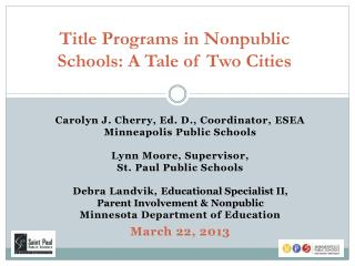 Title Programs in Nonpublic  Schools: A Tale of Two Cities