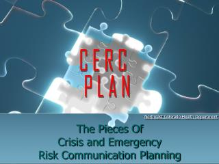 The Pieces Of Crisis and Emergency  Risk Communication Planning