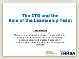 The CTG and the Role of the Leadership Team