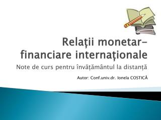 Rela?ii monetar-financiare interna?ionale