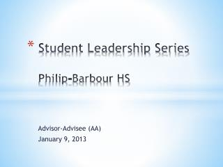 Student Leadership Series Philip-Barbour HS