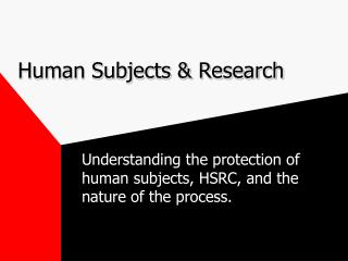 Human Subjects & Research