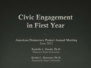 Civic Engagement  in First Year