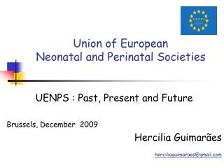 Union of European  Neonatal and Perinatal Societies