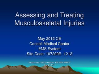 Assessing and Treating Musculoskeletal Injuries