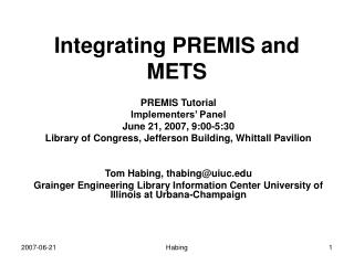Integrating PREMIS and METS