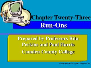 Chapter Twenty-Three Run-Ons