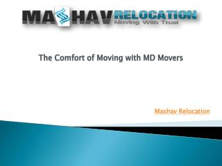 The Comfort of Moving with MD Movers