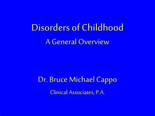 Disorders of Childhood  A General Overview