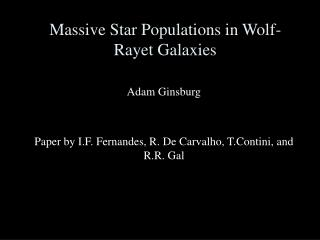 Massive Star Populations in Wolf-Rayet Galaxies