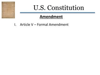 Amendment Article V – Formal Amendment