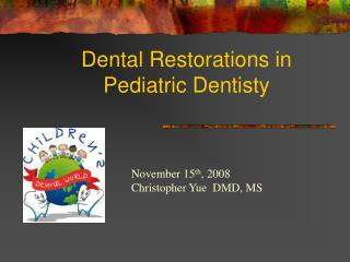 Dental Restorations in Pediatric Dentisty