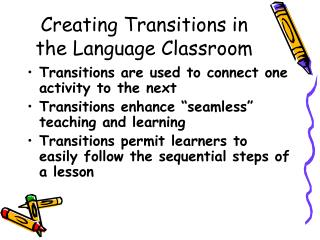Creating Transitions in the Language Classroom