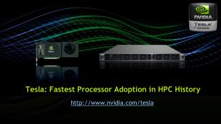 Tesla: Fastest Processor Adoption in HPC History
